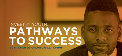 Boys and Men of Color Career summit