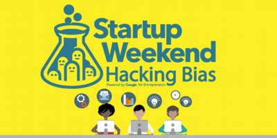 Startup Weekend Hacking Bias