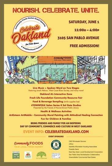 Celebrate Oakland - San Pablo Avenue event on June 1 marks the opening of Community Foods Market