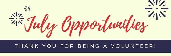 July Volunteer Opportunities