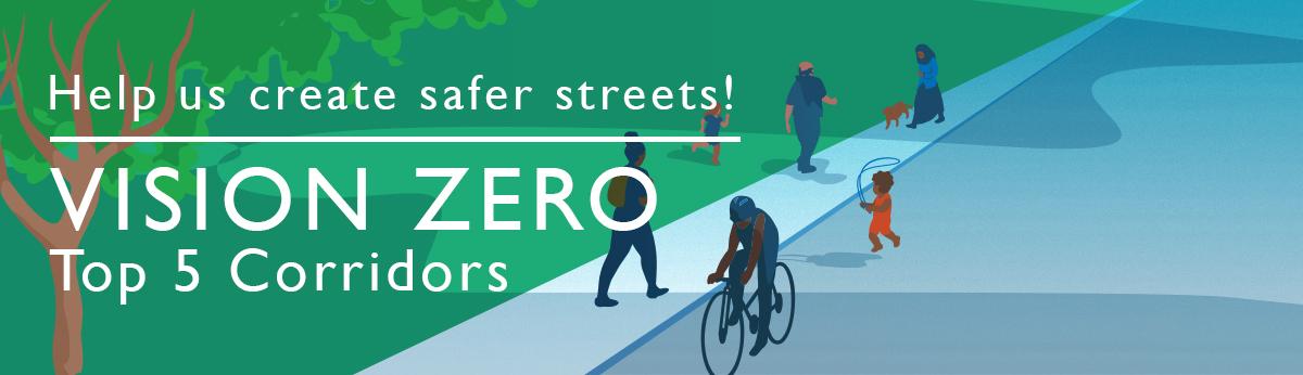 Vision Zero Top 5 Corridors Banner