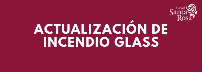 Glass Fire Update Headers Spanish