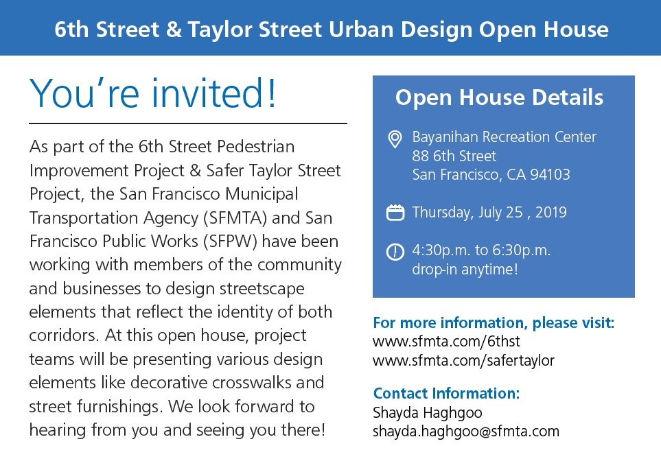 6th and Taylor Open House July 2019 info