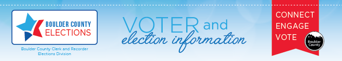 boulder county elections voter and election information banner