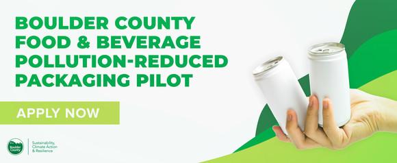 Boulder County Food & Beverage Pollution-Reduced Packaging Pilot