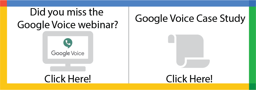Google Voice Webinar & Case Study