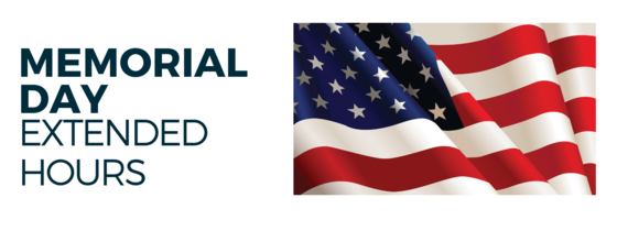Memorial Day Extended Hours