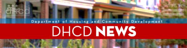 DHCD NEWS