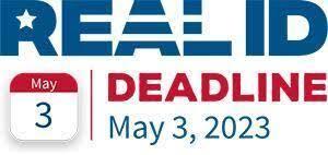 REAL ID May 3, 2023