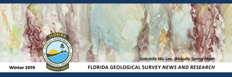Florida Geological Survey News and Research - Winter 2019