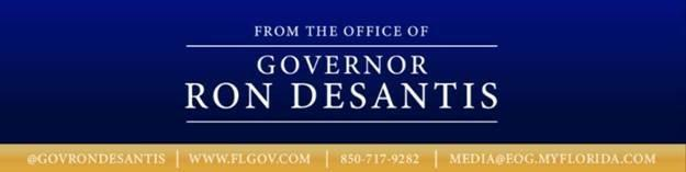 From the Office of Governor Ron  DeSantis Banner