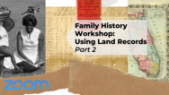 Family Land Records event part 2