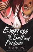 Empress of Salt and Fortune Book Cover