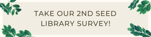 take our second seed library survey graphic