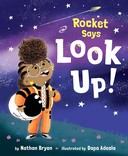 Rocket says look up by nathan bryan children's book cover