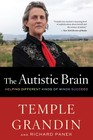 The autistic brain by Temple Grandin book cover