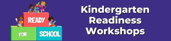 ready for school kindergarten readiness workshops