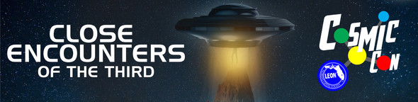close encounters of the third cosmiccon event graphic with spaceship