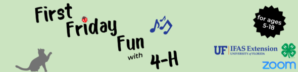 first friday fun with 4h graphic with music notes, cat, bugs