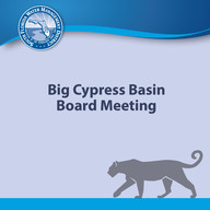Big Cypress Basin Board Meeting block
