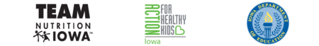 Team Nutrition Iowa, Action for Healthy Kids Iowa, and Iowa Department of Education logos