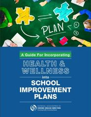 Guide for incorporating health and wellness into school improvement plans