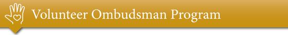 Volunteer Ombudsman Program