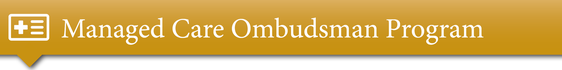 Managed Care Ombudsman Program