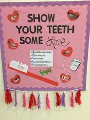 Show Your Teeth Some Love Bulletin Board