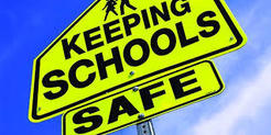 Warning sign saying Keep Schools Safe