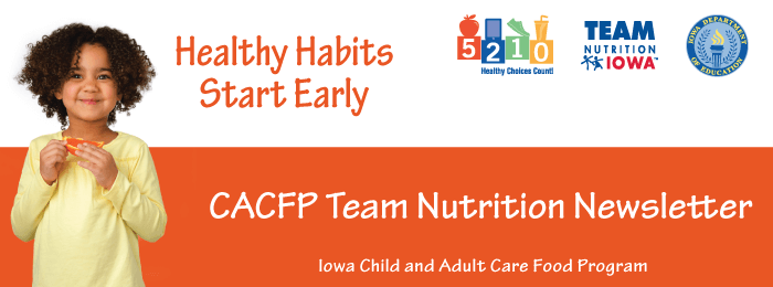 CACFP Team Nutrition Newsletter