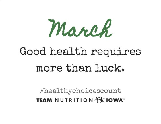 march - good health requires more than luck