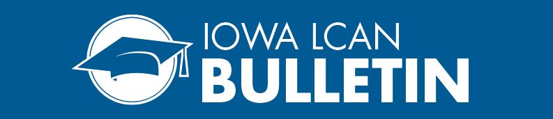Iowa LCAN Bulletin