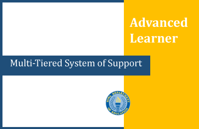 MTSS for Advanced Learners