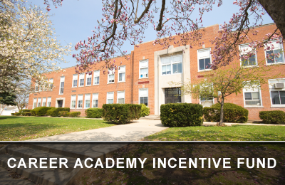 Career Academy Incentive Fund