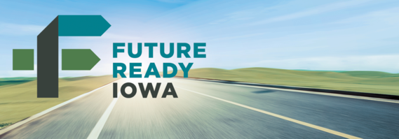 This is the banner image of the Future Ready Iowa Newsletter
