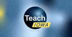 Teach Iowa logo with variegated background.
