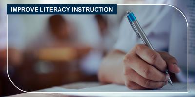 Improve literacy instruction graphic