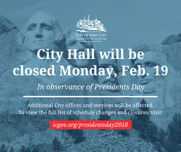 A graphic showing Presidents Day closures for the City of Iowa City.