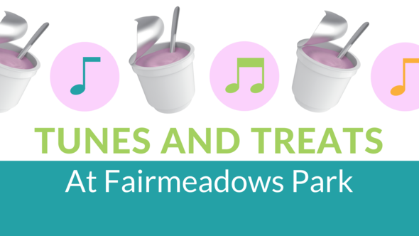 Tunes and Treats at Fairmeadows Park