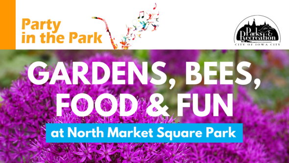 Garden, Bees, Food and Fun at North Market Square graphic