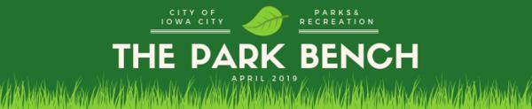 April Park Bench Newsletter