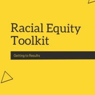 Racial Equity Toolkit.