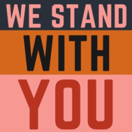 We stand with you sign.