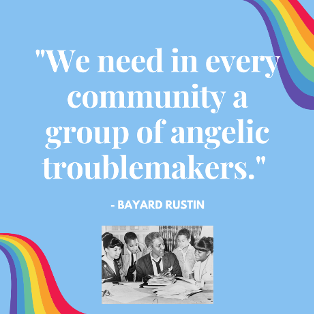 Bayard Rustin quote.