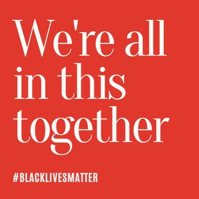"""A graphic that says """"We're all in this together. #BlackLivesMatter."""""""