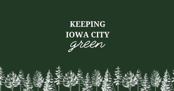 Illustration with dark green background with a variety of white colored trees with text Keeping Iowa City Green