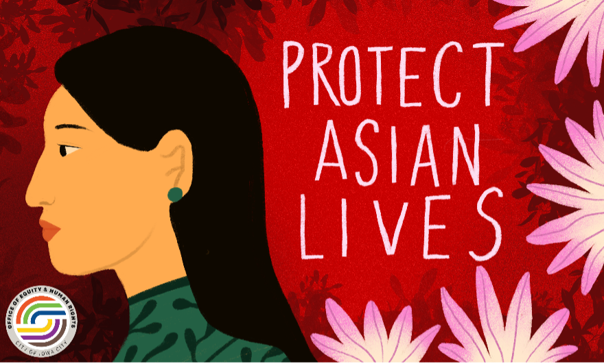 """An illustration that reads """"protect Asian lives."""""""