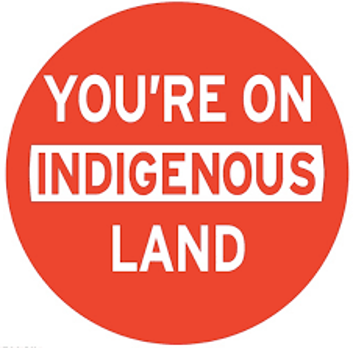 Logo that reads you're on indigenous land
