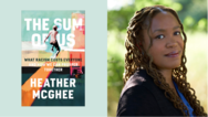 Book cover for The Sum of Us and photo of author Heather McGhee
